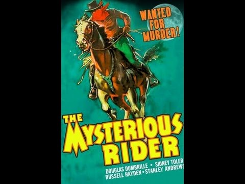 Western The Mysterious Rider 1938 Douglass Dumbrille, Sidney Toler, Russell Hayden