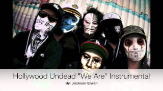 Hollywood Undead We Are Instrumental Cover
