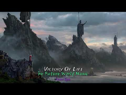 Action Epic Music #RaievEpic #24 Victory Of Life, by Future World Music
