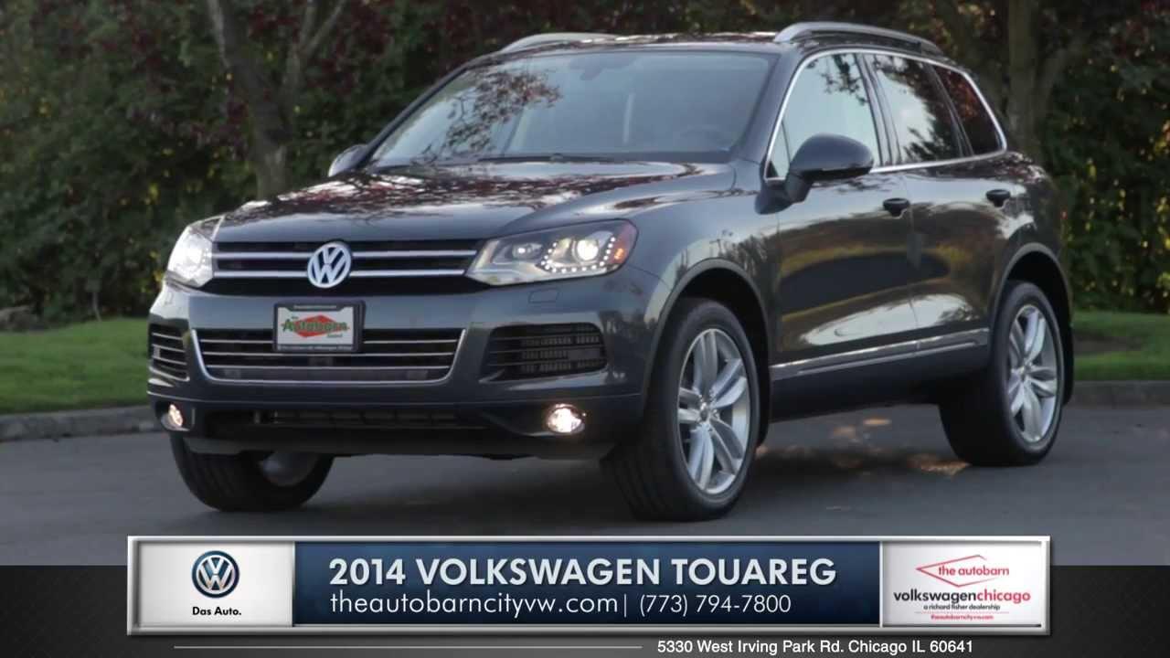 VW Dealer Chicago >> 2014 Vw Touareg Walk Around Autobarn City Vw Volkswagen Dealer In Chicago Il