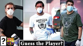 Fc barcelona are wearing face mask to protect themself. can you still recognize all of them? football quiz ft. players messi, suarez, griezmann, de...