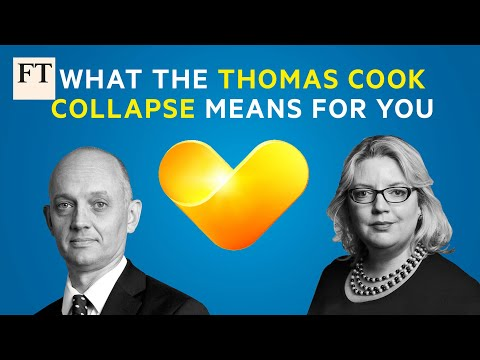 What the Thomas Cook collapse means for customers and investors | FT