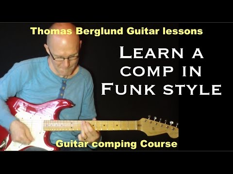 Funk guitar style - Guitarcomping no.3 - Funk Guitar lesson