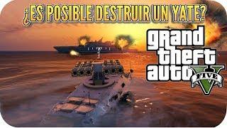 LOCURAS EN GTA V ONLINE ¿SE PUEDE DESTRUIR UN YATE EPICO EN PS4? GAMEPLAY ESPAÑOL