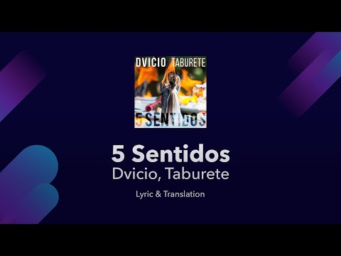 Dvicio, Taburete - 5 Sentidos Lyrics English And Spanish - Translation / Subtitles / Meaning