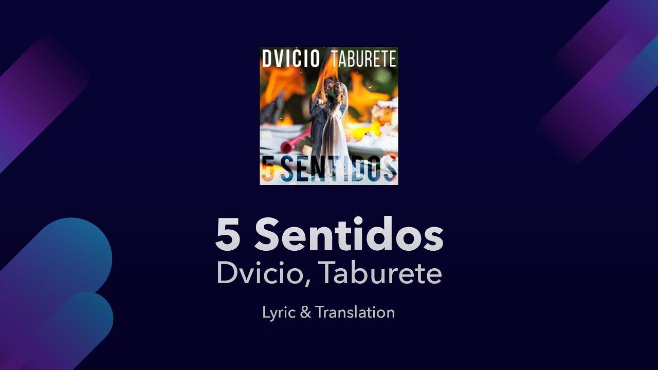 Taburete In English.Dvicio Taburete 5 Sentidos Lyrics English And Spanish Translation Subtitles Meaning
