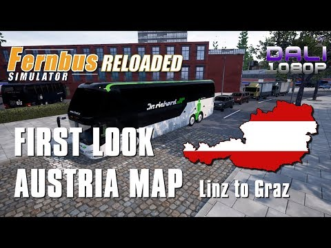 Fernbus Simulator FIRST LOOK AT AUSTRIA MAP Linz to Graz
