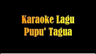 Download Lagu Karaoke Lagu Pupu' Tagua mp3