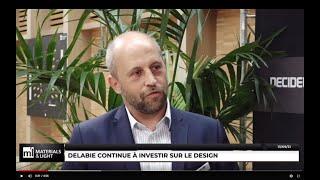 Materials & Light 2021 : Delabie continue à investir sur le design