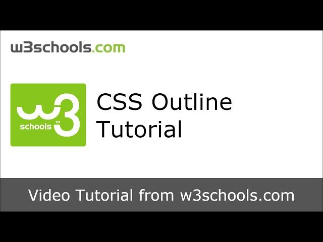 W3Schools CSS Outline Tutorial