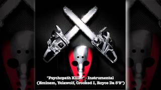 """Psychopath Killer"" - FULL INSTRUMENTAL [SHADY XV] w/ lyrics"