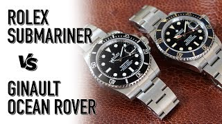 Rolex Submariner Vs Ginault Ocean Rover