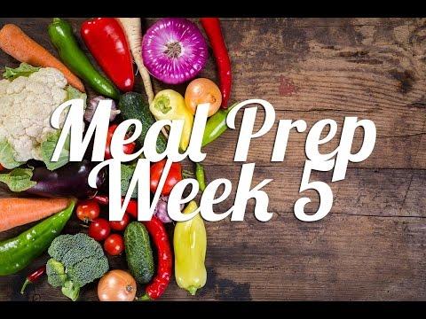 Healthy Meal Prep | Week 5