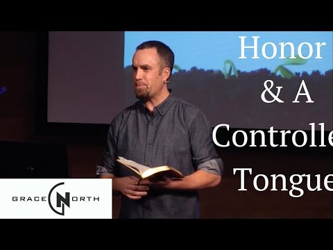 Mark of Maturity // Honor & A Controlled Tongue | Pastor Jeff Schulze