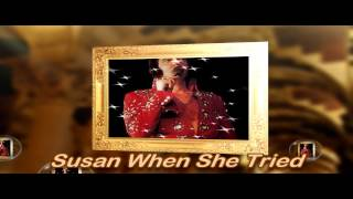 """Susan When She Tried  """" In H.D.""""  ( A Statler Brothers Cover By Capt Flashback)"""