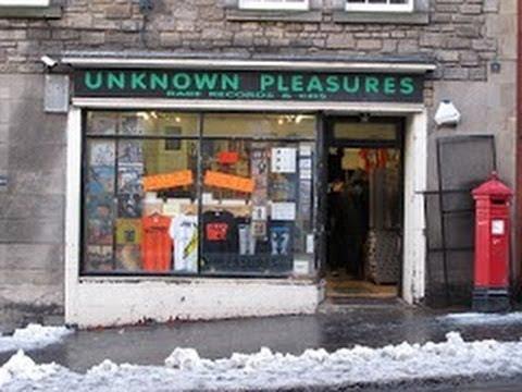 Record Store Walking Tour #25 ~ Unknown Pleasures (Edinburgh, Scotland)
