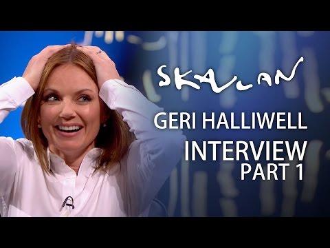 Geri Halliwell | Part 1 | Skavlan