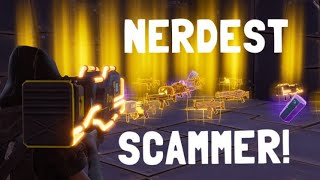NERDIEST Scammer gets Scammed in fortnite save the world pve - EazyDrop