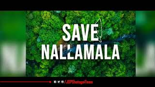 #SaveNallamalla