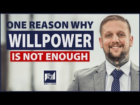 One Big Reason Why Willpower Is Not Enough