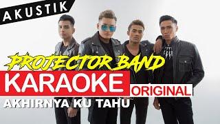 Download Projector Band - Akhirnya Ku Tahu (Akustik) (ORIGINAL KARAOKE)