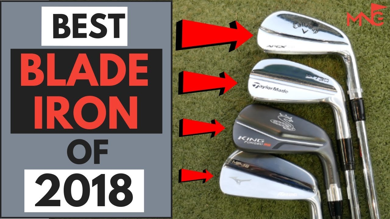 Best Forged Blade Iron Of 2018 Youtube