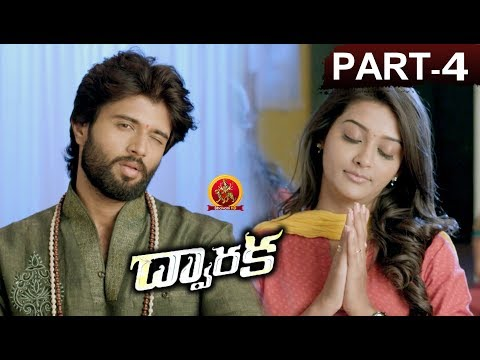 Dwaraka Full Movie Part 4 - 2018 Telugu...