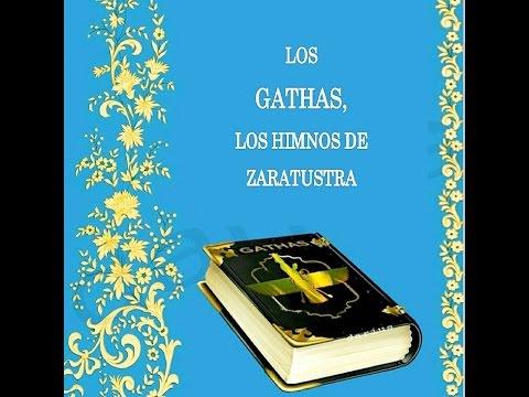 Los Gathas, Los Himnos de Zaratustra