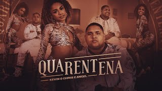 Kevin O Chris feat Angel - Quarentena
