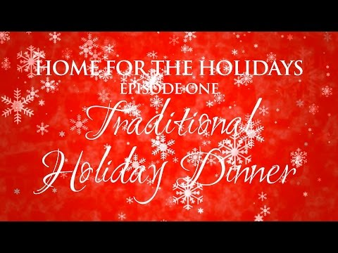 """Cuisinart Culinary School """"Home for the Holidays"""" Traditional Holiday Dinner"""