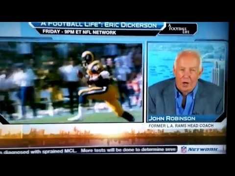 A Football Life - ERIC DICKERSON: John Robinson NFL AM Interview