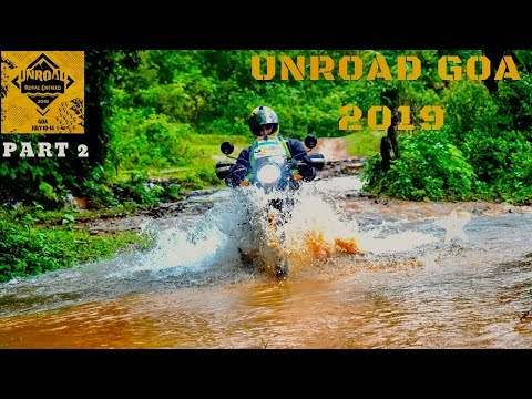 Part 2 DEADLY OFF ROADING ON Himalayan BS4 - UnRoad GOA 2019 | DRONE