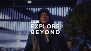 Dubai: Explore beyond the familiar