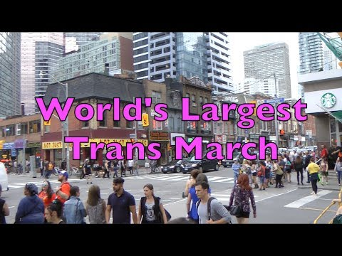 Toronto Trans March - 2017       *The World's Largest*