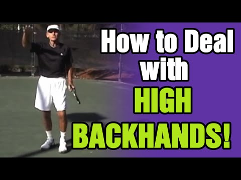 Tennis - How To Deal With High Backhands | Tom Avery Tennis 239.592.5920