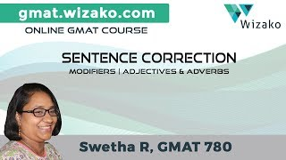 What are Adjectives and Adverbs? | Modifiers | GMAT Sentence Correction | GMAT Verbal Lessons