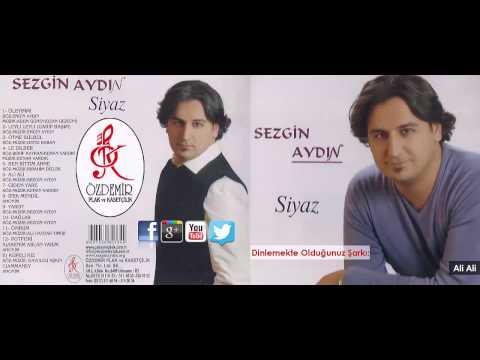 Ali Ali | Sezgin Aydın