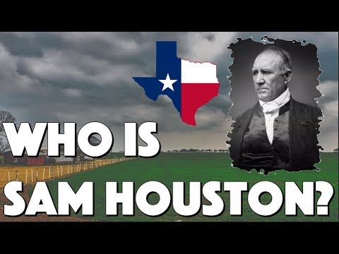Who was Sam Houston?