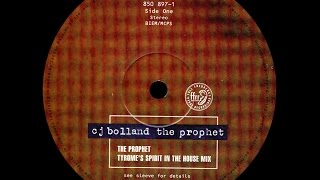 CJ Bolland - The Prophet (Tyrome's Spirit In The House Mix)