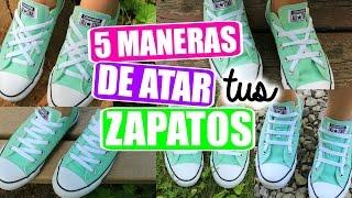 5 maneras diferente de atar tus zapatos   Alejandra Avila