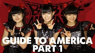 BABYMETAL's Guide to America Part 1: Food & Fashion