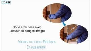 Axosite Lecteur de badge pour Grilles et Rideaux La Toulousaine