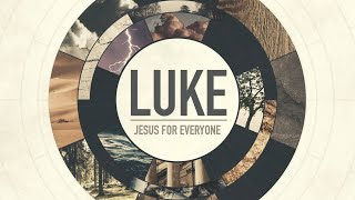 Andrew Itson -Luke , Jesus for Everyone ( Encounters with the Cross) - Robertsdale Church of Christ