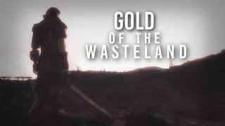 Fallout 3 ~ Gold of The Wasteland
