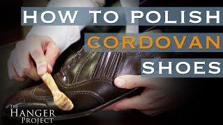 Shell Cordovan Shoe Shine Guide   How to Polish Cordovan Shoes