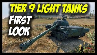 ► Tier 9 Light Tanks - First Look at Stats & Changes! - World of Tanks Light Tank Gameplay