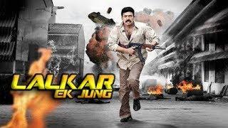 Lalkar ek Jung | South Indian Movies Dubbed In Hindi Full Movie | Hindi Dubbed Movies