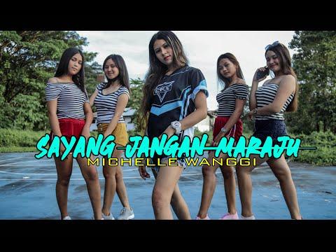 SAYANG_JANGAN_MARAJU - MICHELLE WANGGI (official Music Vidio)