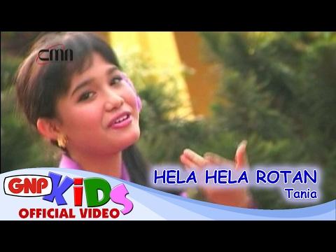 Hela Hela Rotan - Tania