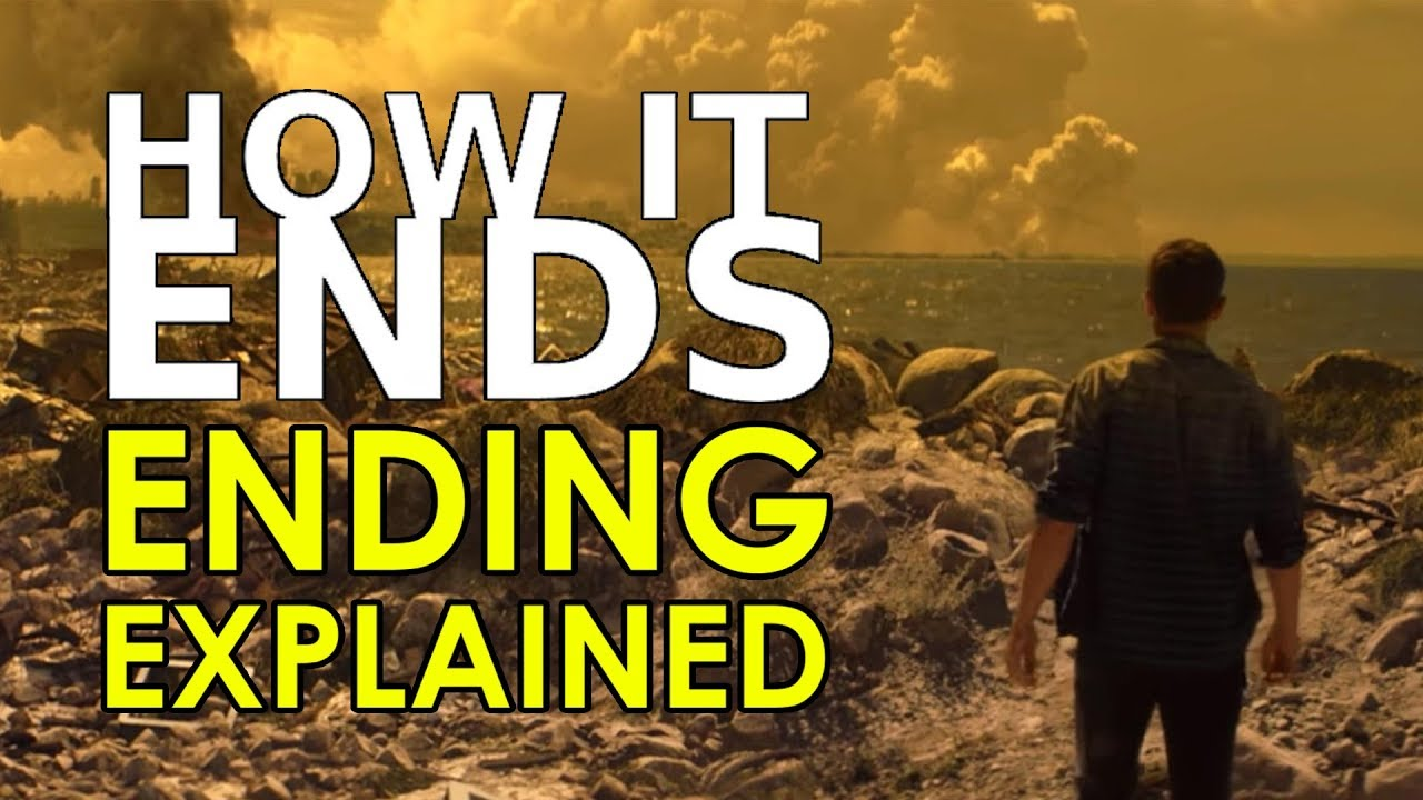 How It Ends  Ending Explained  Netflix Original Film 2018    YouTube How It Ends  Ending Explained  Netflix Original Film 2018